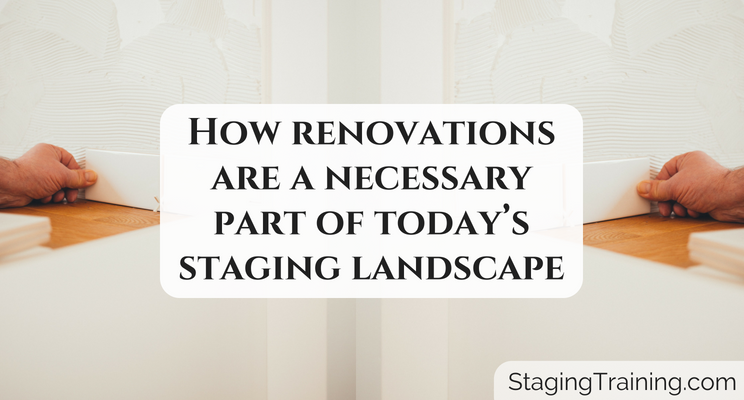 renovations - part of staging