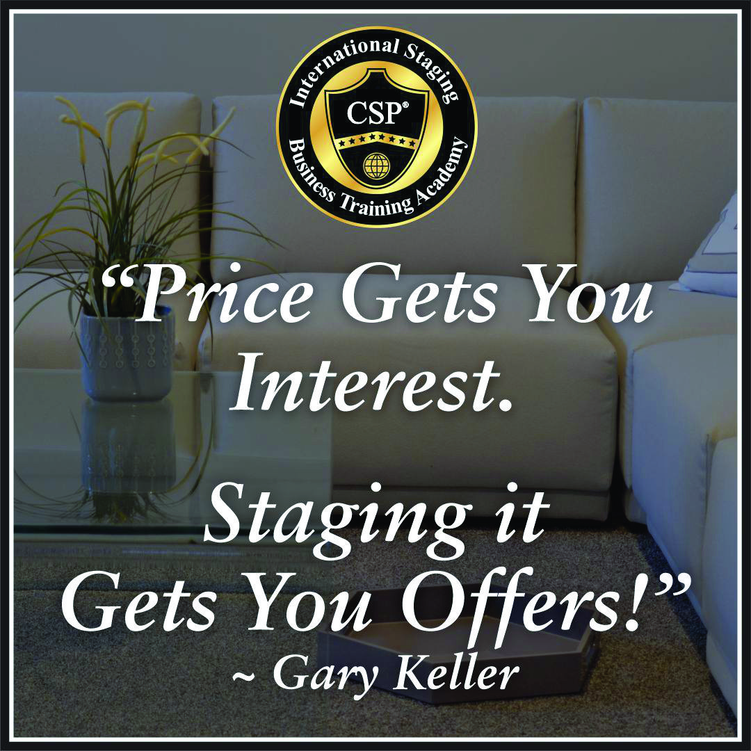 gary keller quote- staging gets you offers