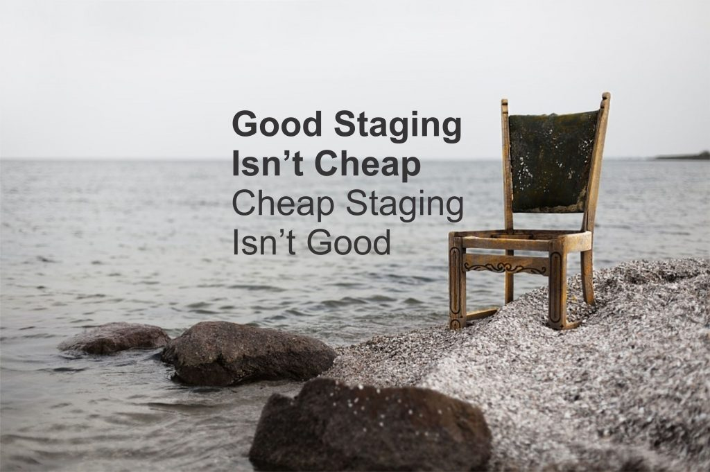 good staging isn't cheap
